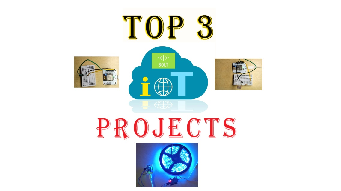 TOP 3 IOT PROJECTS FOR BEGINNERS USING BOLT